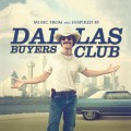 Purchase VA - Dallas Buyers Club (Music From And Inspired By The Motion Picture) Mp3 Download