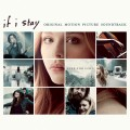 Purchase VA - If I Stay (Original Soundtrack) (Deluxe Edition) Mp3 Download