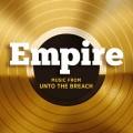 Purchase Empire Cast - Empire: Music From Unto The Breach (EP) Mp3 Download