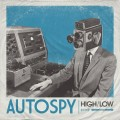 Buy High/Low - Autospy Mp3 Download