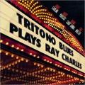 Buy Tritono Blues - Tritono Blues Plays Ray Charles Mp3 Download