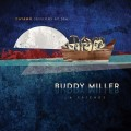 Buy Buddy Miller - Cayamo Sessions At Sea Mp3 Download