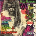 Buy Rob Zombie - The Electric Warlock Acid Witch Satanic Orgy Celebration Dispenser Mp3 Download