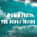 Buy Osmosis - The Drugs Inside Mp3 Download