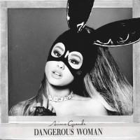 Purchase Ariana Grande - Dangerous Woman (CDS)