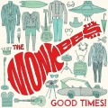 Buy The Monkees - Good Times! (Deluxe Edition) Mp3 Download