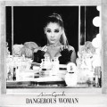 Buy Ariana Grande - Dangerous Woman (Japanese Special Price Edition) Mp3 Download