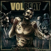 Purchase Volbeat - Seal The Deal & Let's Boogie (Deluxe Edition)