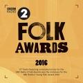 Buy VA - Bbc Radio 2 Folk Awards 2016 Mp3 Download