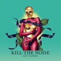 Buy Kill The Noise - Alt Classic Mp3 Download