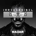 Buy Nazar - Irreversibel Mp3 Download