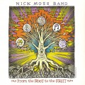 Buy Nick Moss Band - From The Root To The Fruit CD1 Mp3 Download