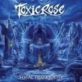 Buy Toxicrose - Total Tranquility Mp3 Download