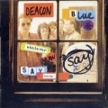 Buy Deacon Blue - Whatever You Say, Say Nothing (Reissued 2012) CD1 Mp3 Download