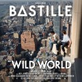 Buy Bastille - Wild World (Deluxe Edition) Mp3 Download