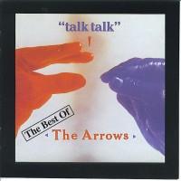 Arrows, The - Talk Talk