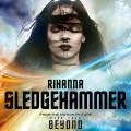 Buy Rihanna - Sledgehammer (CDS) Mp3 Download