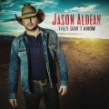 Buy Jason Aldean - They Don't Know Mp3 Download
