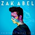 Buy Zak Abel - Everybody Needs Love (CDS) Mp3 Download