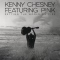 Buy Kenny Chesney - Setting The World On Fire (CDS) Mp3 Download