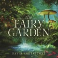 Buy David Arkenstone - The Fairy Garden Mp3 Download