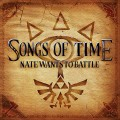 Buy Natewantstobattle - Songs Of Time Mp3 Download