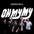 Buy Onerepublic - Oh My My (Deluxe Version) Mp3 Download