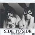 Buy Ariana Grande - Side To Side (Feat. Nicki Minaj) (CDS) Mp3 Download