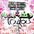 Buy David Guetta - Would I Lie To You (With Cedric Gervais & Chris Willis) (CDS) Mp3 Download