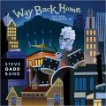 Buy Steve Gadd Band - Way Back Home: Live From Rochester, Ny Mp3 Download