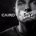 Buy Cairo - Say Mp3 Download