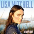 Buy Lisa Mitchell - Warriors Mp3 Download