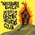 Buy The Electric Hellfire Club - Necessary Evils - The Best Of Mp3 Download