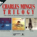 Buy Charles Mingus - Trilogy: The Complete Bethlehem Jazz Collection (A Modern Jazz Symposium Of Music And Poetry) CD2 Mp3 Download