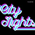 Buy The Junction - City Nights (CDS) Mp3 Download