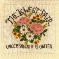 Buy The Lowest Pair - Uncertain As It Is Uneven Mp3 Download