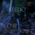 Buy Kuedo - Slow Knife Mp3 Download