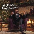 Buy R. Kelly - 12 Nights Of Christmas Mp3 Download