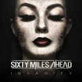 Buy Sixty Miles Ahead - Insanity Mp3 Download