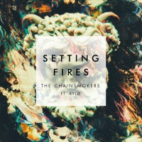 Purchase The Chainsmokers - Setting Fires (CDS)