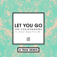 Purchase The Chainsmokers - Let You Go (A-Trak Remix) (CDS)