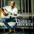 Buy Darius Rucker - If I Told You (CDS) Mp3 Download