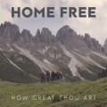 Buy Home Free - How Great Thou Art (CDS) Mp3 Download