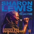Buy Sharon Lewis And Texas Fire - Grown Ass Woman Mp3 Download
