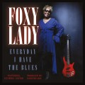 Buy Foxy Lady - Everyday I Have The Blues Mp3 Download
