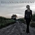 Buy Rhiannon Giddens - Freedom Highway Mp3 Download