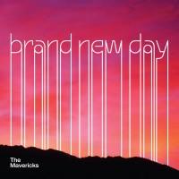 Purchase The Mavericks - Brand New Day