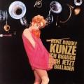 Buy Heinz Rudolf Kunze - Ich Brauch Dich Jetzt - 13 Balladen Mp3 Download