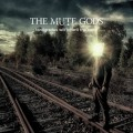 Buy The Mute Gods - Tardigrades Will Inherit The Earth Mp3 Download