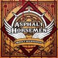 Buy Asphalt Horsemen - Brotherhood Mp3 Download